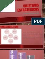 OBJETIVOS ESTRÁTEGICOS