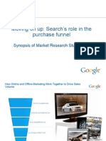 GOOGLE - Moving on up- Search's role in the purchase funnel Synopsis of Market Research Studies