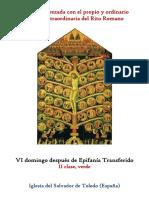 VI Domingo Después de Epifanía Trasnferido. Propio y Ordinario de la santa misa