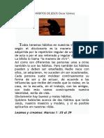 DOS HÁBITOS DE JESÚS Oscar Gómez
