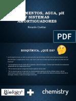 BIOLEMENTOS, AGUA, PH, Y SISTEMAS AMORTIGUADORES. PLEN 1.pdf