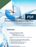 APROVECHAMIENTOS HIDRICOS DENTRO DEL PLANEAMIENTO ENERGETICO