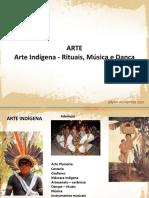 ARTE Arte Indígena - Rituais, Música e Dança. adyart.wordpress.com.pdf