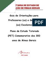 Guia de Orientações Para Professores e Gestores Pet 300 de Mg