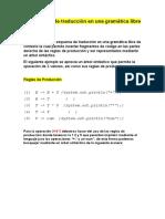 B) Explicar el esquema de traducción en una gramática libre de contexto.