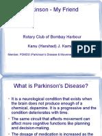 Parkinson's Disease - My Friend