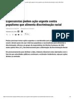 Especialistas pedem ação urgente contra populismo que alimenta discriminação racial _ ONU Brasil