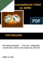 Processadores Intel vs AMD