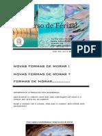 NOVAS FORMAS DE MORAR