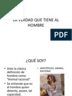 8. LA VERDAD QUE TIENE AL HOMBRE (2)