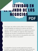 CREATIVIDAD EN EL MUNDO DE LOS NEGOCIOS.pptx