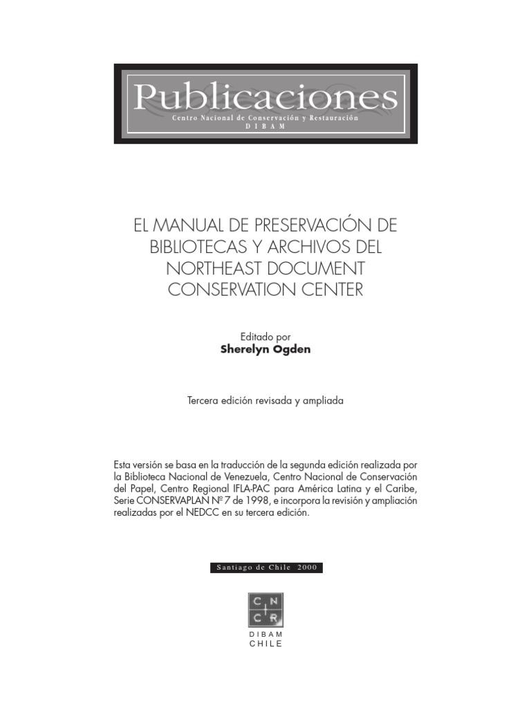 EL MANUAL DE PRESERVACIÓN DE BIBLIOTECAS Y ARCHIVOS ...