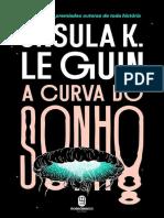 Ursula K. Le Guin_A Curva Do Sonho