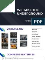 UNIT 3 - WE TAKE THE UNDERGROUND.pdf
