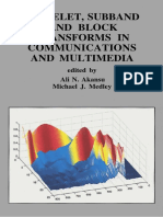 (The Kluwer international series in engineering and computer science SECS 504) Ali N. Akansu, Michael J. Medley - Wavelet, subband, and block transforms in communications and multimedia-Kluwer Academi.pdf