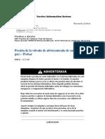 Presión de la válvula de alivio(entrada de convertidor de par) - Probar