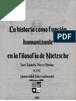 La historia como funcion humanizante en la filosofía de Nietzsche