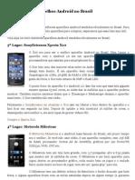 Os 5 melhores aparelhos Android no Brasil