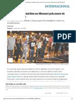 Quarto dia de distúrbios no Missouri pela morte de um jovem negro _ Internacional _ EL PAÍS Brasil