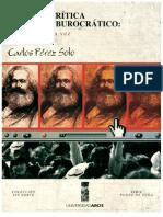 Carlos Perez Soto Para Una Critica Del Poder Burocratico Comunistas Otra Vez