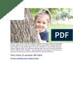 Un test clásico que los psicólogos infantiles utilizan mucho para evaluar la personalidad del niño a partir de los 5 años