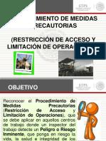 Procedimiento de Medidas Precautorias (Restricción de Acceso y Limitación de Operaciones)