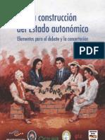La Construcción del Estado autonómico. Elementos para el debate y la concertación