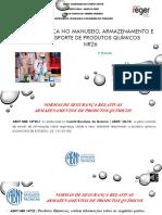 Segurança no manuseio, armazenamento e transporte de produtos químicos