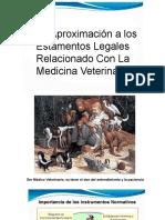 Aproximación a los Estamentos Legales Relacionado Con La Medicina Veterinaria.pptx
