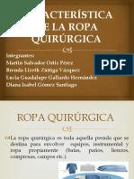 CARACTERÍSTICA DE LA ROPA QUIRÚRGICA.pptx