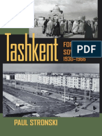 (Central Eurasia in Context) Paul Stronski-Tashkent_ Forging a Soviet City, 1930-1966-University of Pittsburgh Press (2010) (1).pdf