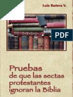 BUTERA, Luis - Pruebas de que las Sectas Protestantes Ignoran la Biblia