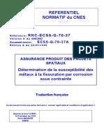 Détermination de la susceptibilité des métaux à la fissuration par corrosion sous contrainte_RNC-ECSS-Q-70-37-F-A_CNES 1998