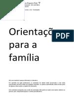 Orientação e psicoeducação familia