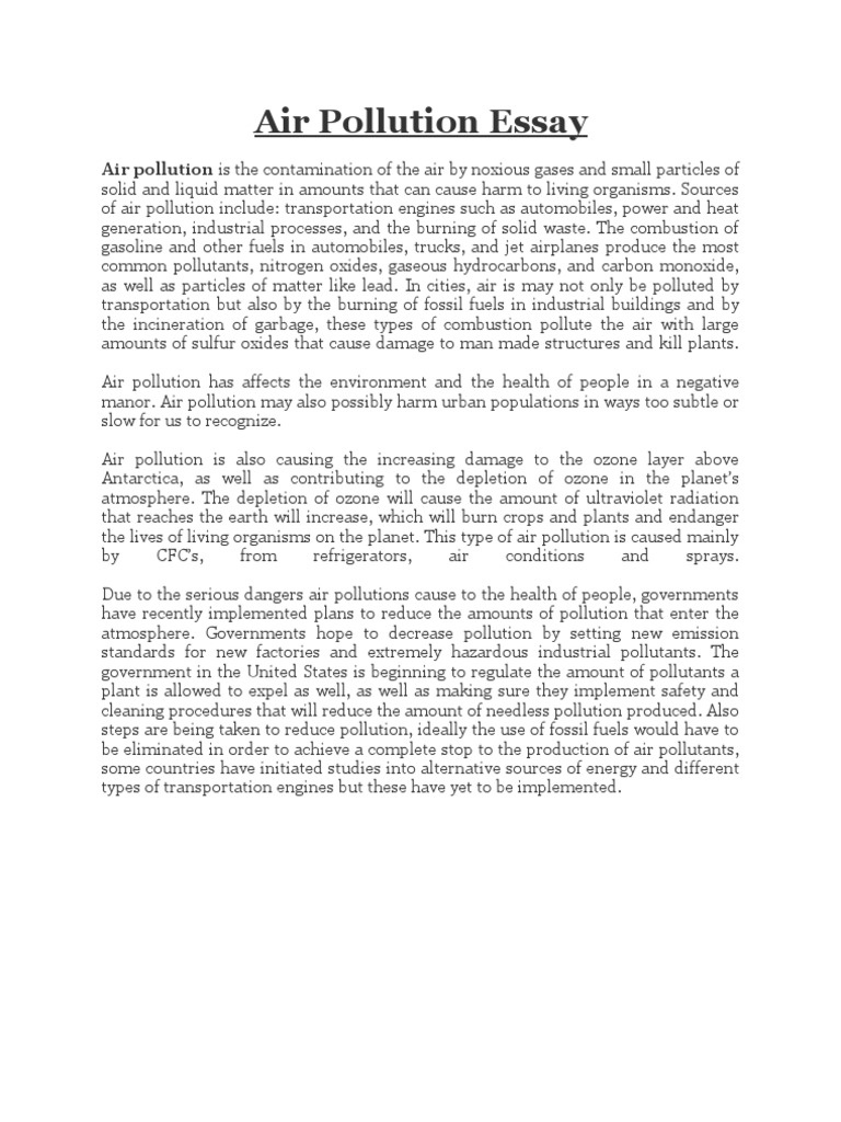 conclusion of environmental pollution essay Environmental pollution is one of the biggest problems the world faces today it is an issue that troubles us economically, physically and everyday of our lives the contamination of the environment is also being linked to some of the diseases that are around currently.