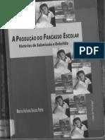 371732568-PATTO-Maria-Helena-Souza-A-Producao-de-Fracasso-Escolar-Historias-de-Submissao-e-Rebeldia.pdf