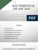 4.3. Características de los ADC DAC