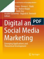 Digital and Social Media Marketing Emerging Applications and Theoretical Development by Nripendra P. Rana, Emma L. Slade, Ganesh Prasad Sahu, Hatice Kizgin, Nitish Singh, Bidit Dey, Anabel Gutierrez, (Z-lib.org)