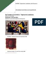 DE L'OMBRE À LA LUMIÈRE Tapisseries catalanes, de Picasso à Grau-Garriga