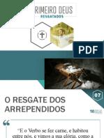 07- O RESGATE DOS ARREPENDIDOS