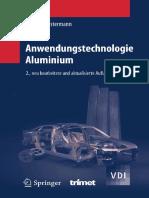 Anwendungstechnologie Aluminium, 2. Auflage (VDI-Buch)_[Friedrich_Ostermann].pdf