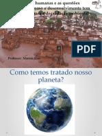 As ações humanas e as questões ambientais