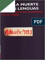 """""""No a La Muerte de Las Lenguas"""" Claude Hagege"""