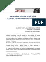 Sujetizandoelobjetodeestudioodelasubversionepistemologicacomoemancipacion.pdf