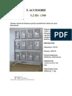 ACCESORII HS 1300 RO