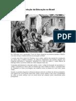 A Evolução da Educação no Brasil