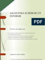 IDEAS PARA ELBORAR UN INFORME.pptx