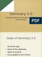 Seminary 2.0 Slideshow