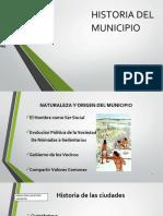 CLASE 1 DIAPOS -  HISTORIA DEL MUNICIPIO