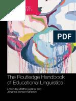(Routledge Handbooks in Applied Linguistics) Martha Bigelow, Johanna Ennser-Kananen - The Routledge Handbook of Educational Linguistics-Routledge (2014)